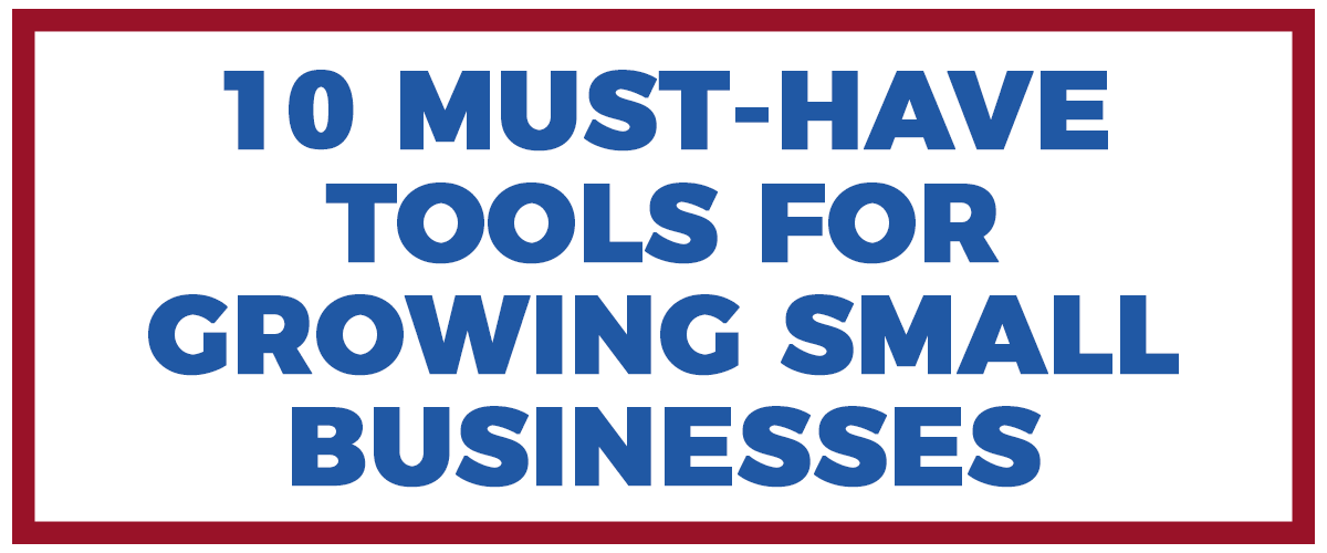 Tools for growing small businesses