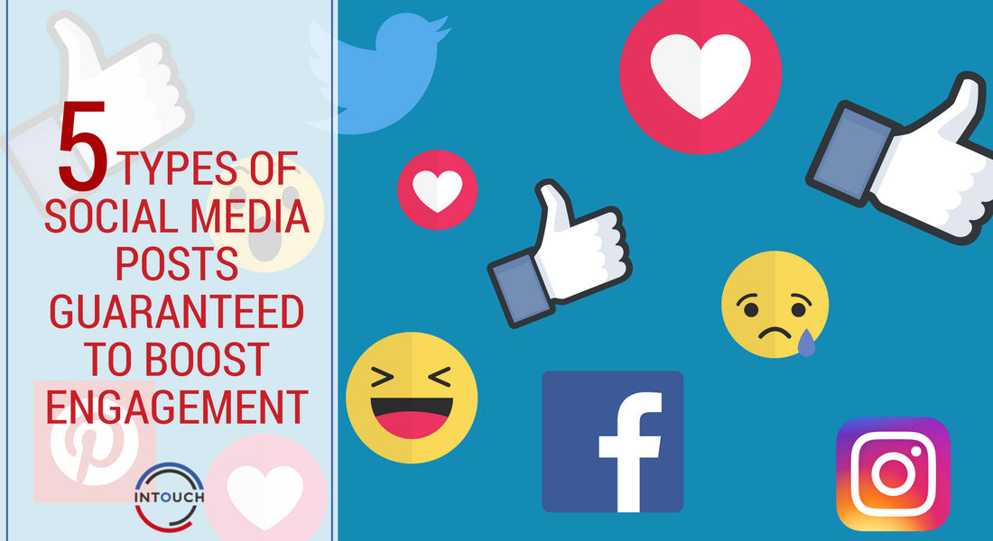 74e1986c0e6051 5 Types of Post Guaranteed to Boost Social Media Engagement