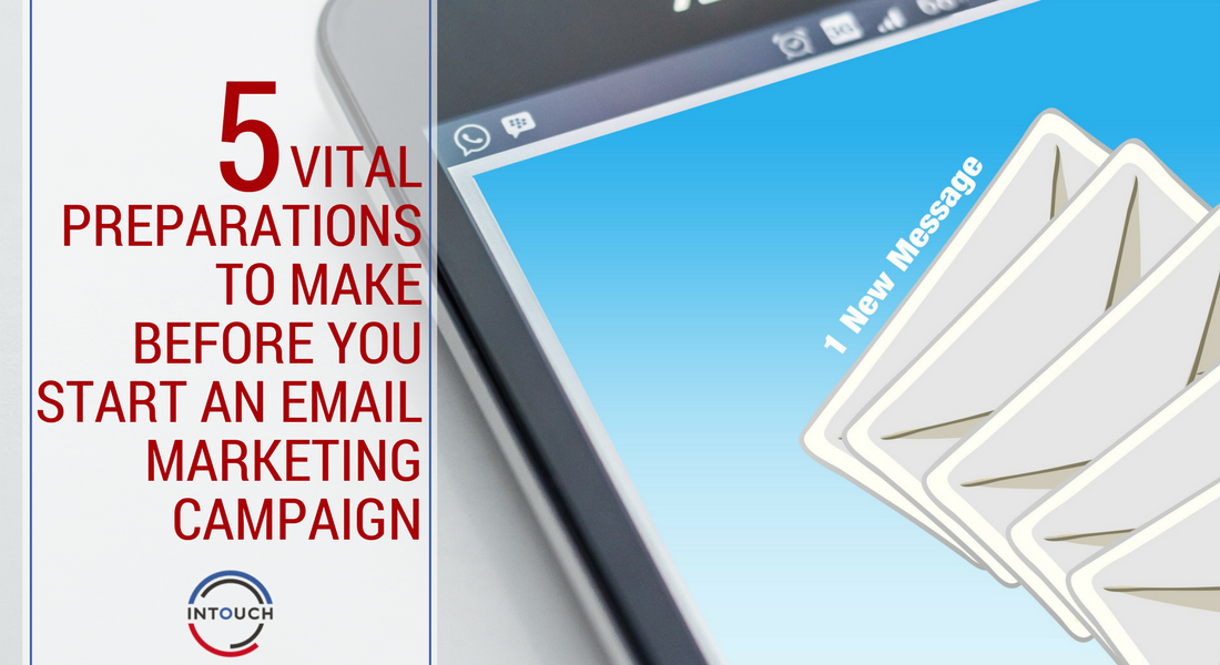 Before you Start an Email Marketing Campaign