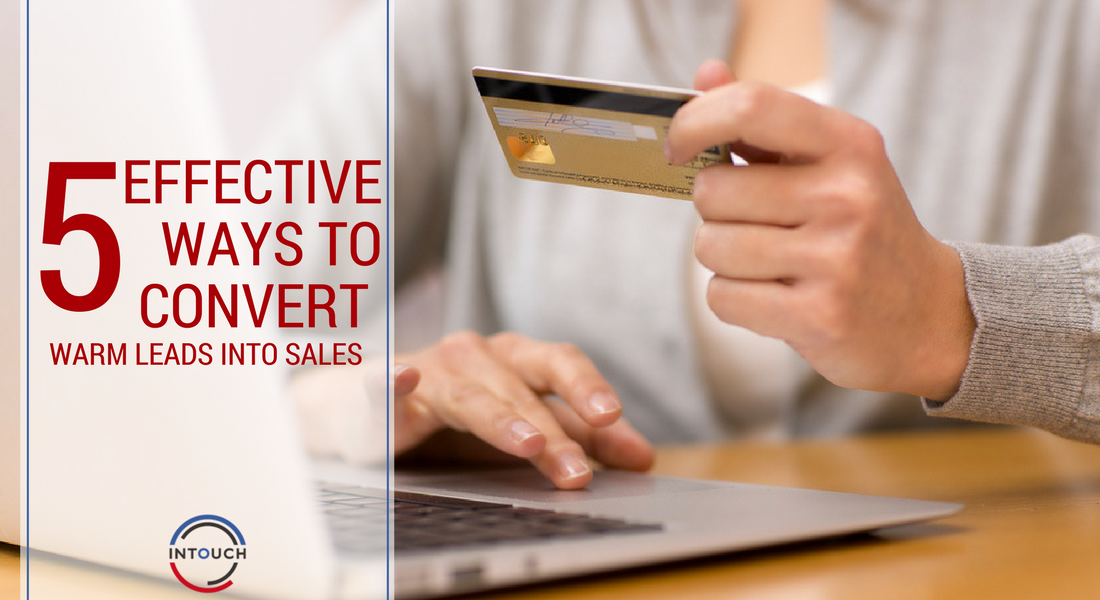 convert warm leads into sales