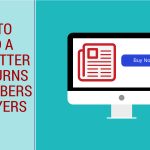 How to Build a Newsletter That Turns Subscribers into Buyers