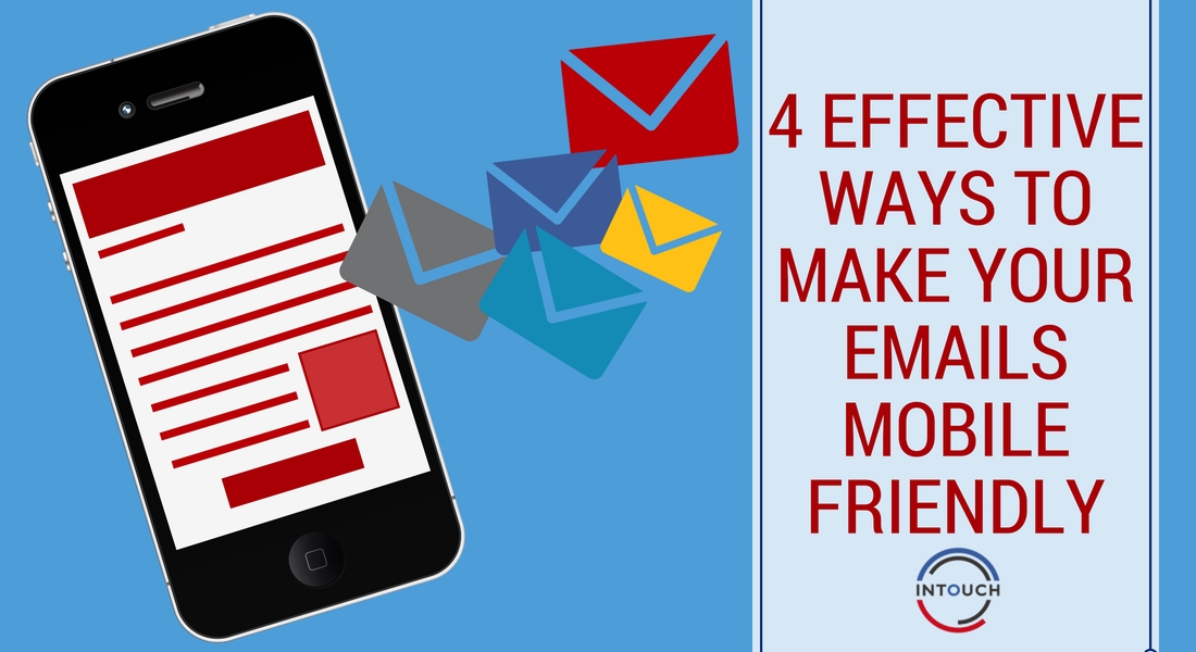 4 effective ways to make your emails mobile friendly