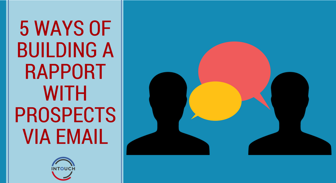 5 Ways of Building a Rapport with Prospects via Email