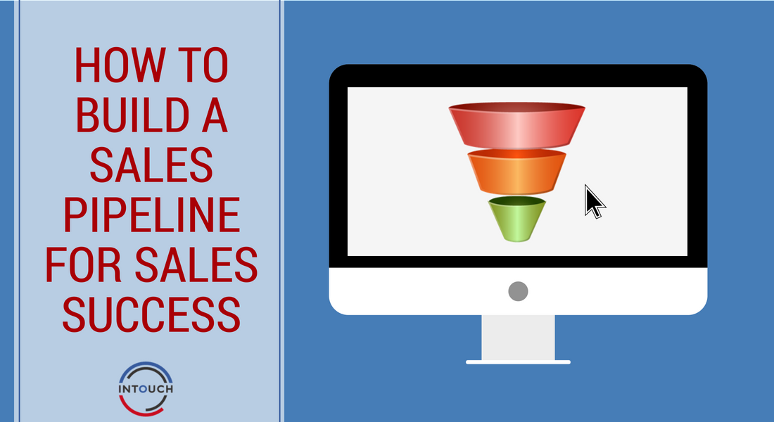 How to Build a Sales Pipeline for Sales Success