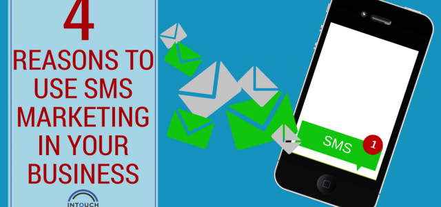 4 Reasons to Use SMS Marketing in Your Business