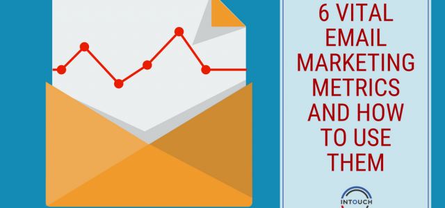 6 vital email marketing metrics