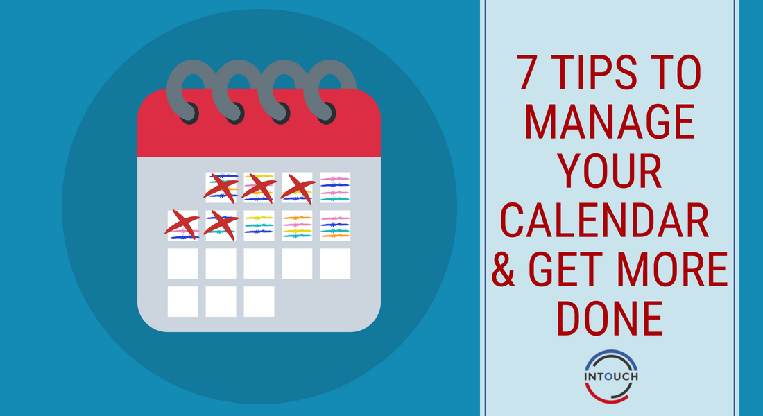 7 Tips to Manage your Calendar and Get More Done