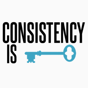 7 Ways to Build a Loyal Customer Base For Your Business- Consistency