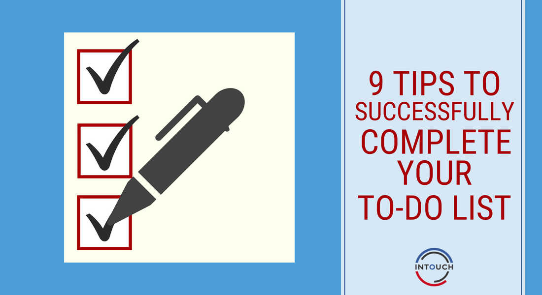9 Tips to Successfully Complete Your To-Do List