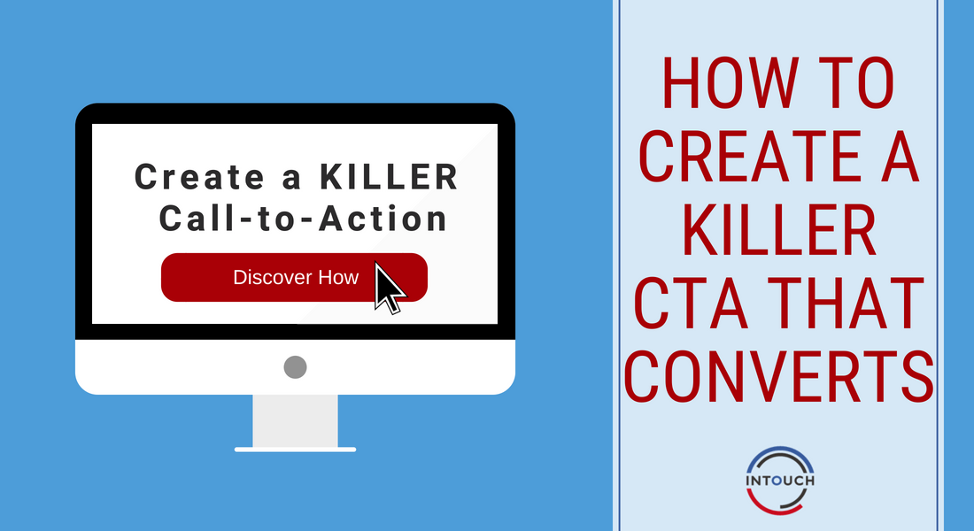 Create A Killer Call-to-Action That Converts