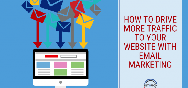 How To Drive More Traffic To Your Website With Email Marketing