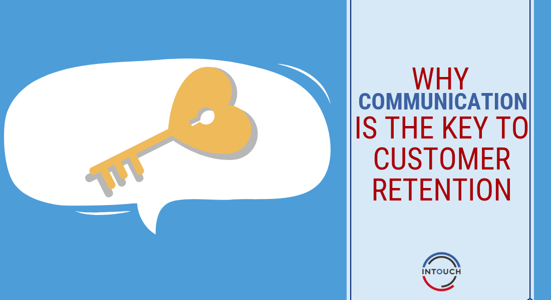 Why-Communication-is-key-to-customer-retention