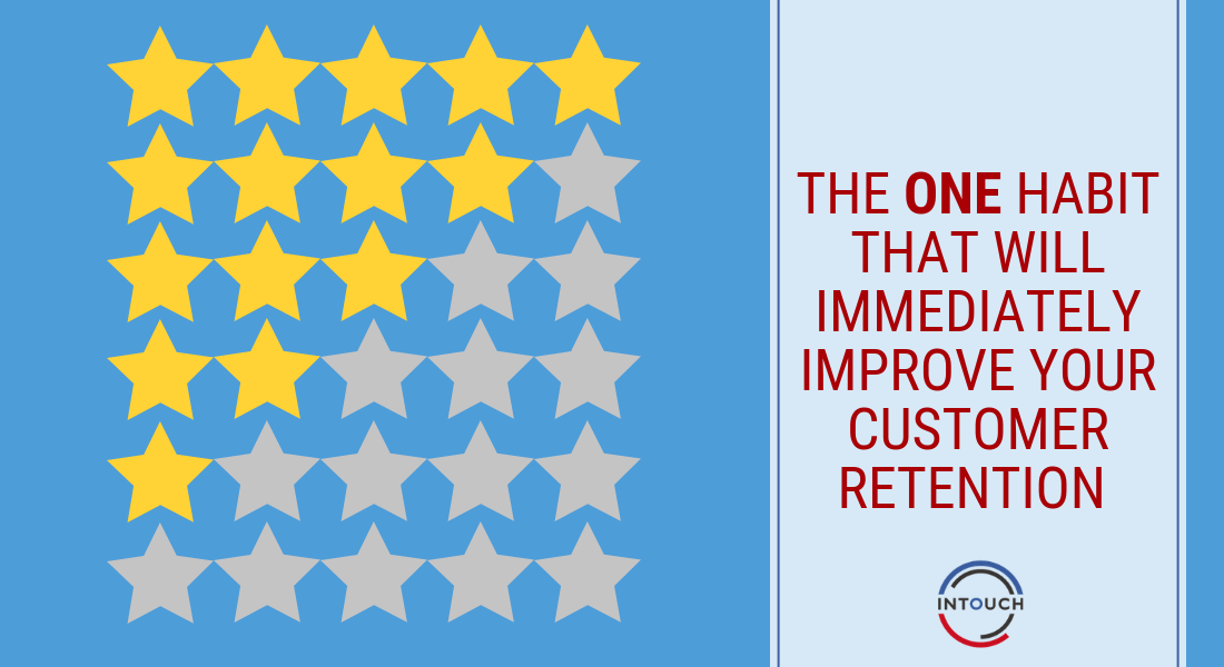The One Habit That Will Immediately Improve Your Customer Retention- Feature